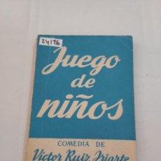 Libros de segunda mano: 24126 - JUEGO DE NIÑOS - COMEDIA - POR VICTOR RUIZ IRIARTE - COLECCION TEATRO Nº 8 - AÑO 1951. Lote 256098675