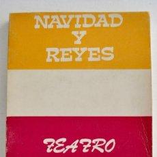 Libros de segunda mano: TEATRO ESCOLAR Nº 1. NAVIDAD Y REYES. ESCELICER S.A. PRÓLOGO: MANUEL DE LA ROSA. MADRID, 1972.. Lote 256145170
