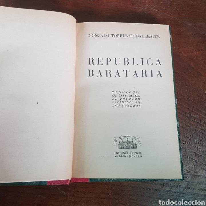 REPUBLICA BARATARIA 1942 GONZALO TORRENTE BALLESTER (Libros de Segunda Mano (posteriores a 1936) - Literatura - Teatro)