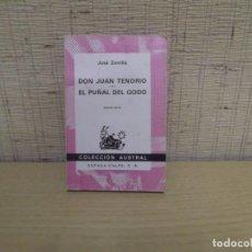 Libros de segunda mano: DON JUAN TENORIO - EL PUÑAL DEL GODO DE JOSÉ ZORILLA. Lote 260096945