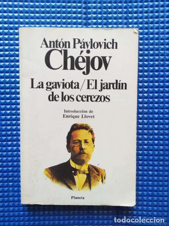 LA GAVIOTA EL JARDIN DE LOS CEREZOS ANTON PAVLOVICH CHEJOV (Libros de Segunda Mano (posteriores a 1936) - Literatura - Teatro)