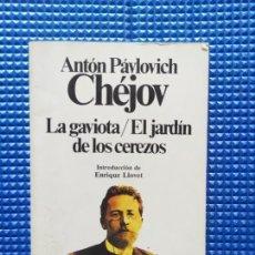 Libros de segunda mano: LA GAVIOTA EL JARDIN DE LOS CEREZOS ANTON PAVLOVICH CHEJOV. Lote 260521480