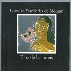 Libros de segunda mano: EL SÍ DE LAS NIÑAS DE LEANDRO FERNÁNDEZ DE MORATÍN. EDIT. CATEDRA. LETRAS HISPÁNICAS. Lote 261980265