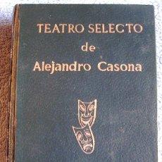 Libros de segunda mano: TEATRO SELECTO DE ALEJANDRO CASONA - ESCELICER EN 1972.. Lote 263008520