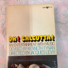 Libros de segunda mano: OH CALCUTA !. Lote 263536950