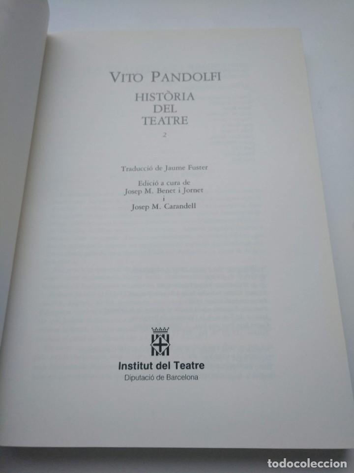 Libros de segunda mano: HISTORIA DEL TEATRE, VITO PANDOLFI - INSTITUT DEL TEATRE (BARCELONA) - 2 TOMOS - Foto 5 - 263766740