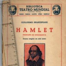 "Libros de segunda mano: 1949 GUILLERMO SHAKESPEARE ""HAMLET PRÍNCIPE DE DINAMARCA"" BIB. TEATRO MUNDIAL EDIT. MILLÁ BARCELONA. Lote 264093190"