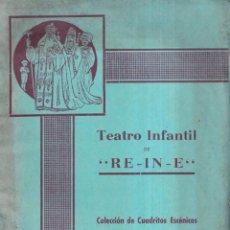 Libros de segunda mano: TEATRO INFANTIL RE - IN - E - EL GRANITO DE ARENA PALENCIA C. 1940. Lote 264140612