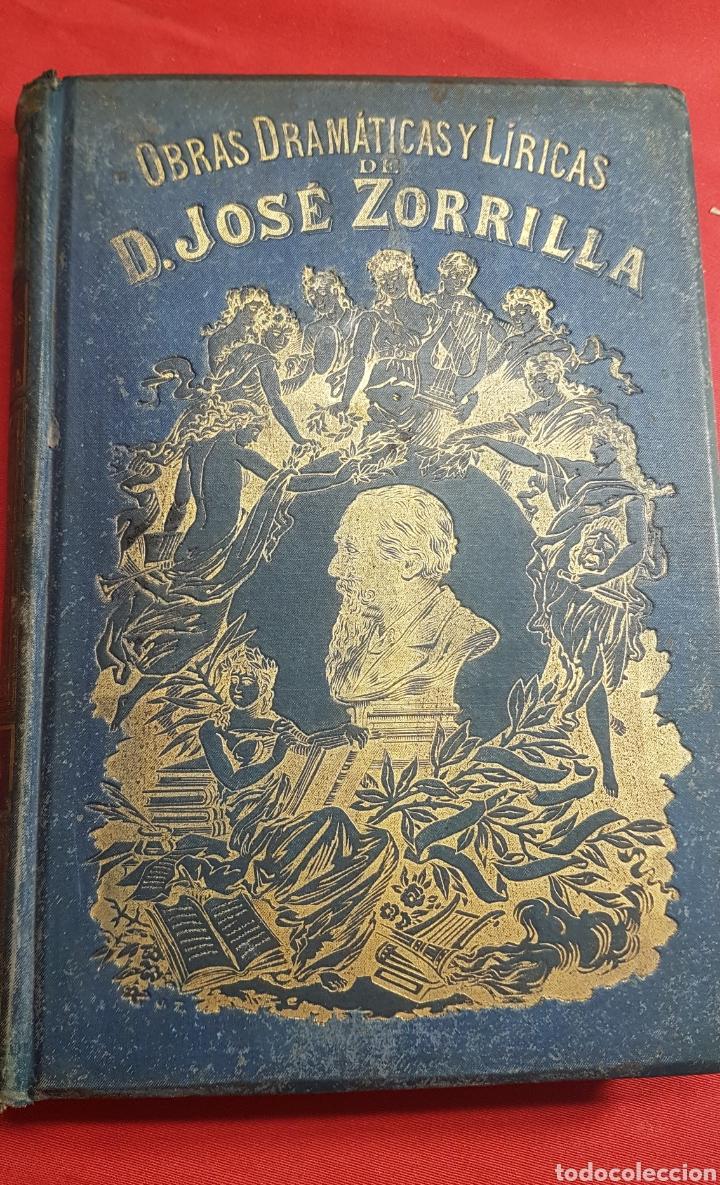 OBRAS DRAMÀTICAS Y LÍRICAS DE JOSÈ ZORRILLA.TOMO IV , MADRID 1895 (Libros de Segunda Mano (posteriores a 1936) - Literatura - Teatro)
