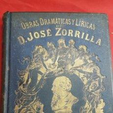 Libros de segunda mano: OBRAS DRAMÀTICAS Y LÍRICAS DE JOSÈ ZORRILLA.TOMO IV , MADRID 1895. Lote 264148536