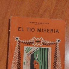 Libros de segunda mano: CARLOS ARNICHES-EL TIO MISERIA.. Lote 211663933