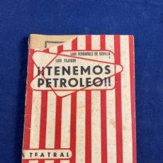 Libros de segunda mano: TENEMOS PETRÓLEO. Lote 267545074