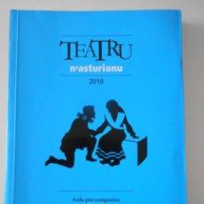Libros de segunda mano: TEATRU N'ASTURIANU. 2010. ASILU POR COMPASION, DE JOSE RAMON OLIVA / COMO LES BICICLETES, DE JOSE NE. Lote 267570209