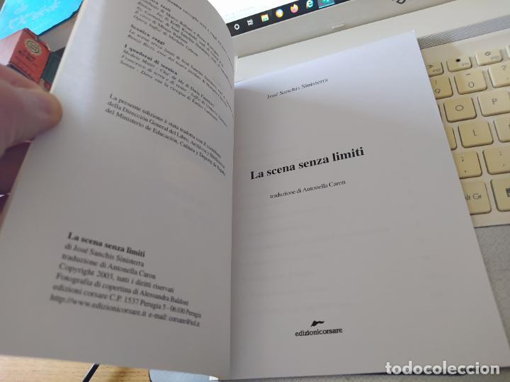 Libros de segunda mano: La scena senza limiti, Jose sanchis sinisterra, ed. Corsare, 2006 Very RARE - Foto 5 - 268611069