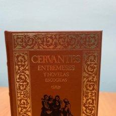 Libros de segunda mano: ENTREMESES Y NOVELAS ESCOGIDAS. CERVANTES. CLUB INTERNACIONAL DEL LIBRO MADRID .. Lote 269264793