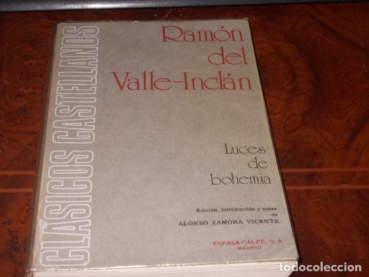 LUCES DE BOHEMIA, RAMÓN DEL VALLE-INCLÁN, ESPASA CALPE 4ª ED. 1.973, ED. ALONSO ZAMORA VICENTE (Libros de Segunda Mano (posteriores a 1936) - Literatura - Teatro)