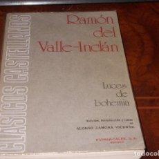 Libros de segunda mano: LUCES DE BOHEMIA, RAMÓN DEL VALLE-INCLÁN, ESPASA CALPE 4ª ED. 1.973, ED. ALONSO ZAMORA VICENTE. Lote 269815173