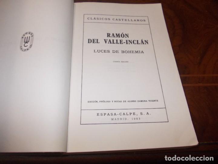 Libros de segunda mano: Luces de bohemia, Ramón del Valle-Inclán, Espasa Calpe 4ª ed. 1.973, Ed. Alonso Zamora Vicente - Foto 2 - 269815173