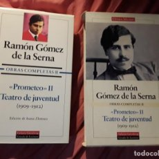 Libros de segunda mano: GOMEZ DE LA SERNA OBRAS COMPLETAS II OPERA MUNDI PROMETEO II TEATRO DE JUVENTUD 1909 1912. Lote 270365928