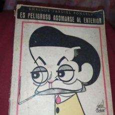 Libros de segunda mano: ES PELIGROSO ASOMARSE AL EXTERIOR ENRIQUE JARDIEL PONCELA 1942 BIBLIOTECA TEATRAL. Lote 270624803