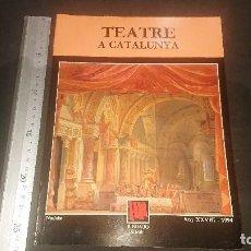 Libros de segunda mano: REVISTA TEATRE A CATALUNYA 1994 , FUNDACIO JAUME 1, LEER DESCRIPCION. Lote 270688268