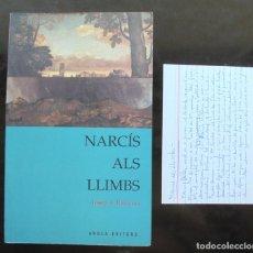 Libros de segunda mano: NARCÍS ALS LLIMBS, ÒPERA JOSEP A. BAIXERAS 2003 A ED. AROLA. NOTA JOSEP ANTON CODINA. Lote 270862873