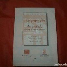 Libros de segunda mano: LA COMEDIA DE ENREDO ACTAS DE LAS XX JORNADAS DE TEATRO CLÁSICO ALMAGRO 1997. Lote 270874473