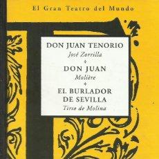 Libros de segunda mano: DON JUAN TENORIO.DON JUAN.EL BURLADOR DE SEVILLA / ZORRILLA. MOLIERE. TIRSO DE MOLINA.. Lote 271599043