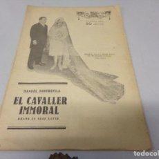 Libros de segunda mano: REVISTA LA ESCENA CATALANA EL CAVALLER IMMORTAL NUMERO 252. Lote 275148353