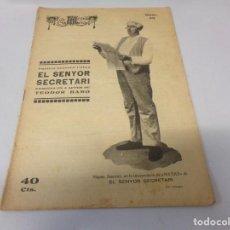 Libros de segunda mano: REVISTA LA ESCENA CATALANA EL SENYOR SECRETARI NUMERO 39. Lote 275150948