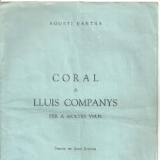 Libros de segunda mano: 4166.-TEATRE-CORAL A LLUIS COMPANYS-AGUSTI BARTRA-MEXIC 1954-CATALANISME-LITE CATALANA A L`EXILI. Lote 276259053