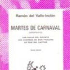 Libros de segunda mano: MARTES DE CARNAVAL. ESPERPENTOS - RAMON DEL VALLE-INCLAN. Lote 276882078