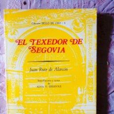 Libros de segunda mano: JUAN RUIZ DE ALARCÓN: EL TEXEDOR DE SEGOVIA. Lote 277065078
