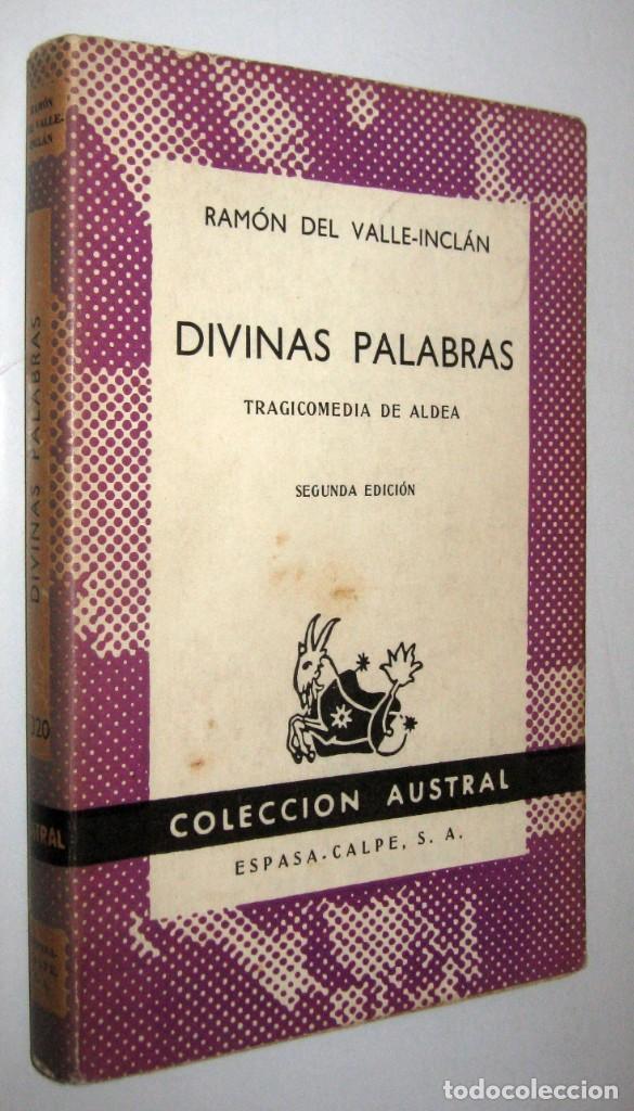DIVINAS PALABRAS - RAMON DEL VALLE-INCLAN (Libros de Segunda Mano (posteriores a 1936) - Literatura - Teatro)