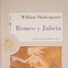 Libros de segunda mano: ROMEO Y JULIETA - WILLIAM SHAKESPEARE. Lote 277086908