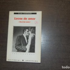 Libros de segunda mano: LOCOS DE AMOR. SAM SHEPARD. Lote 277112023