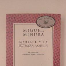 Libros de segunda mano: COLECCIÓN AUSTRAL Nº 123, MARIBEL Y LA EXTRAÑA FAMILIA - MIGUEL MIHURA - ED. ESPASA CALPE, 2004. Lote 277286873