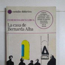 Libros de segunda mano: LA CASA DE BERNARDA ALBA - FEDERICO GARCÍA LORCA. Lote 277293663