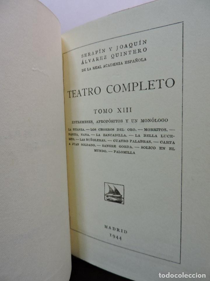 Libros de segunda mano: Teatro Completo Tomo XIII. ÁLVAREZ QUINTERO, Serafín y Joaquín. 1944 - Foto 2 - 277423808