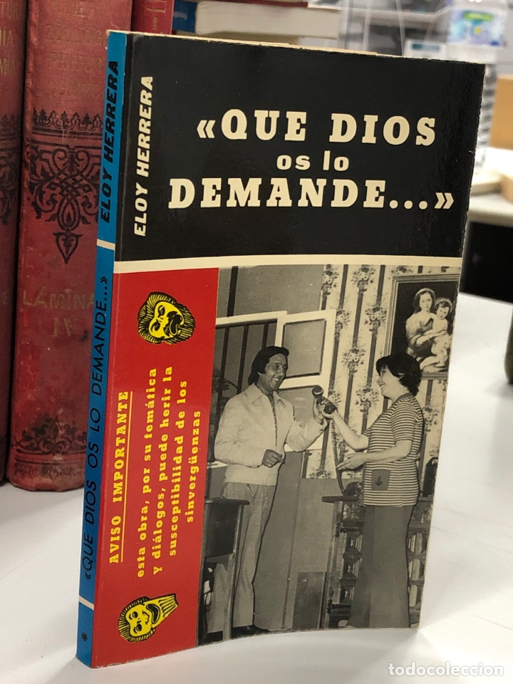 1968 QUE DIOS OS LO DEMANDE - ELOY HERRERA (Libros de Segunda Mano (posteriores a 1936) - Literatura - Teatro)