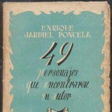 Libros de segunda mano: 49 PERSONAJES QUE ENCONTRARON SU AUTOR - JARDIEL PONCELA, ENRIQUE - A-TEA-630. Lote 277449178
