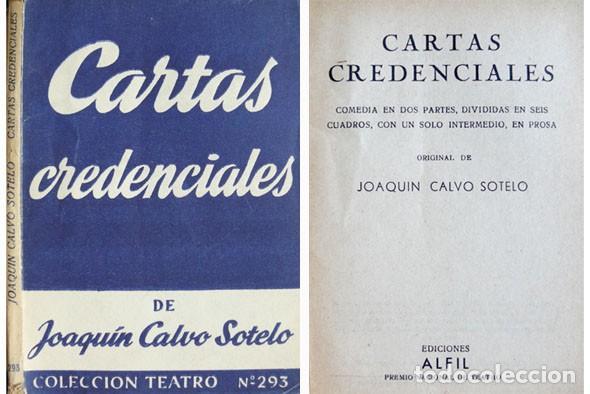 CALVO SOTELO, JOAQUÍN. CARTAS CREDENCIALES. COMEDIA EN DOS PARTES. 1961 (COL. 'TEATRO'). (Libros de Segunda Mano (posteriores a 1936) - Literatura - Teatro)