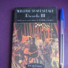 Libros de segunda mano: SHAKESPEARE - RICARDO III - VALDEMAR 1997 - POCO USO, ALGUN SUBRAYADO EN EL ENSAYO INTRODUCTORIO. Lote 277527373