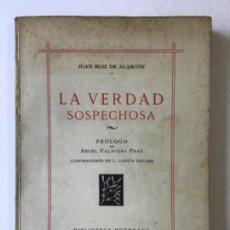 Libros de segunda mano: LA VERDAD SOSPECHOSA. - RUIZ DE ALARCÓN, JUAN.. Lote 123241674