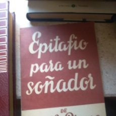 Libros de segunda mano: EPITAFIO PARA UN SOÑADOR ADOLFO PREGO ALFIL Nº 491. Lote 277596363