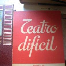 Libros de segunda mano: TEATRO DIFÍCIL. TEATRO-CLUB PUEBLO. COL. TEATRO, 690. ED. ESCELICER. MADRID 1971. Lote 277596493