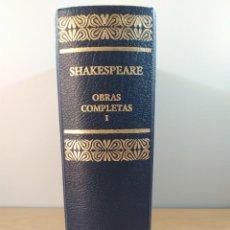 Libros de segunda mano: SHAKESPEARE. OBRAS COMPLETAS. TOMO I / AGUILAR. 2007. Lote 277692993