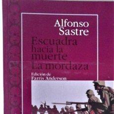 Libros de segunda mano: ALFONSO SASTRE - ESCUADRA HACIA LA MUERTE - LA MORDAZA (FARRIS ANDERSON EDICIÓN). Lote 277715913
