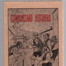 Libros de segunda mano: COMUNISMO BATURRO Y CHARLAS ARAGONESAS. A. GIL LOSILLA. 1939. ILUSTRACIONES DE ANGEL RAEL. RARO. Lote 277728183