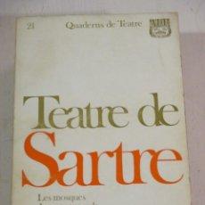 Libros de segunda mano: TEATRE DE JEAN-PAUL SARTRE, AYMA, 1969, TRADUCCIO DE MANUEL DE PEDROLO. Lote 277738358